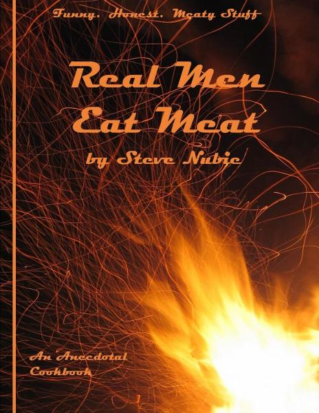 Real Men Eat Meat