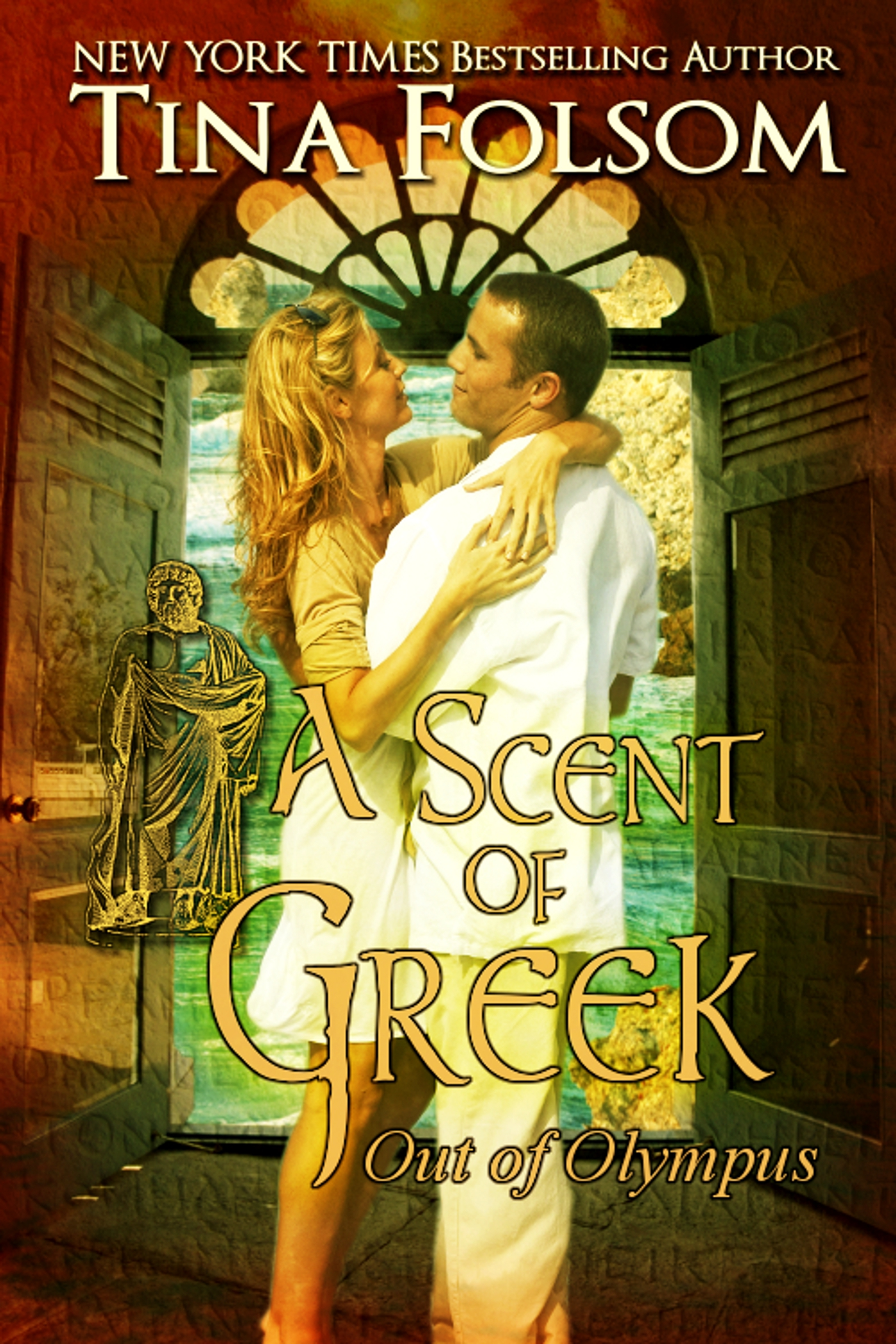 Tina Folsom - A Scent of Greek (Out of Olympus #2)