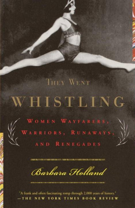 They Went Whistling By: Barbara Holland