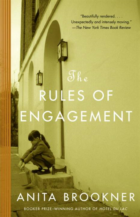 The Rules of Engagement By: Anita Brookner