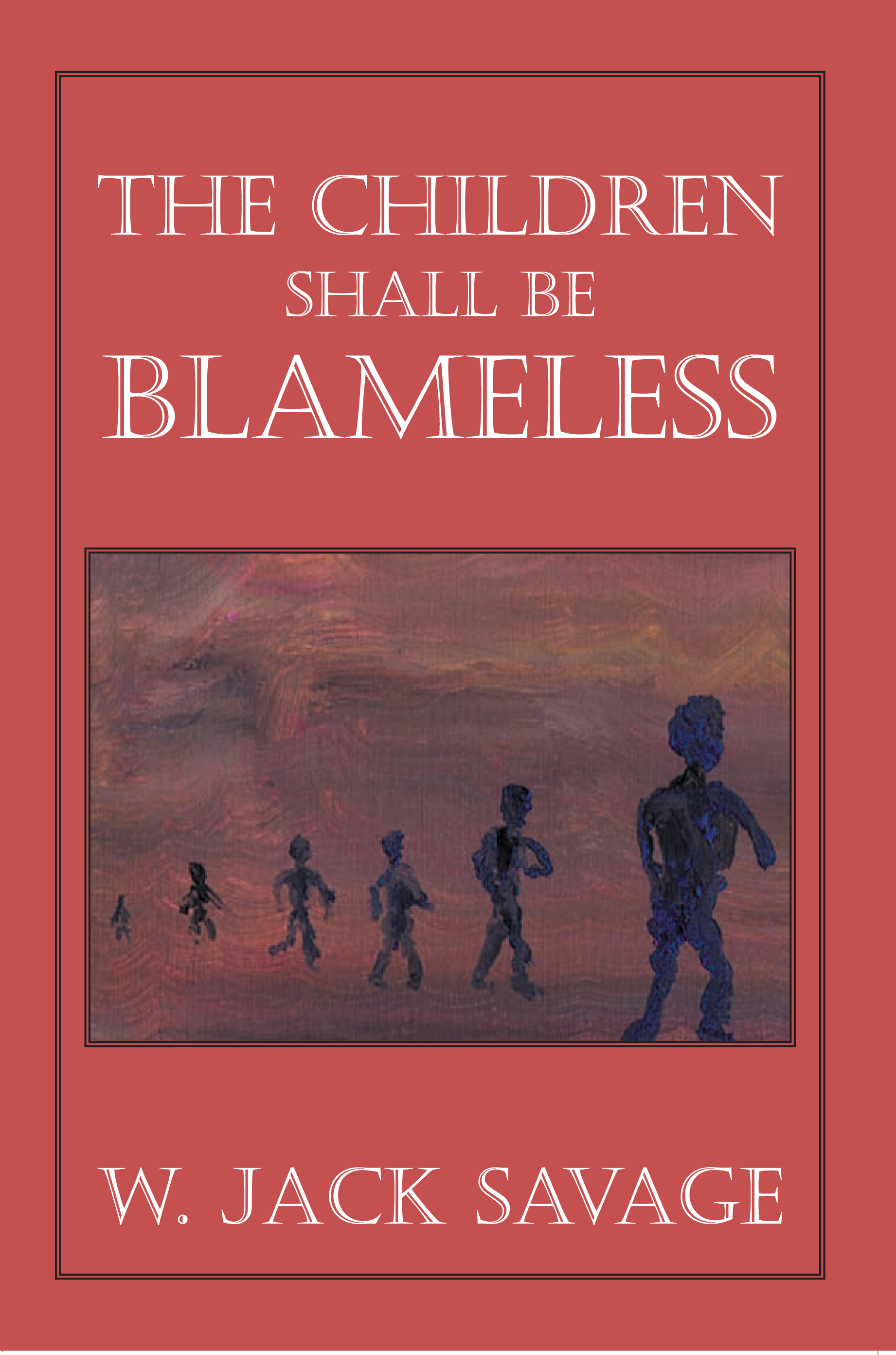 The Children Shall Be Blameless