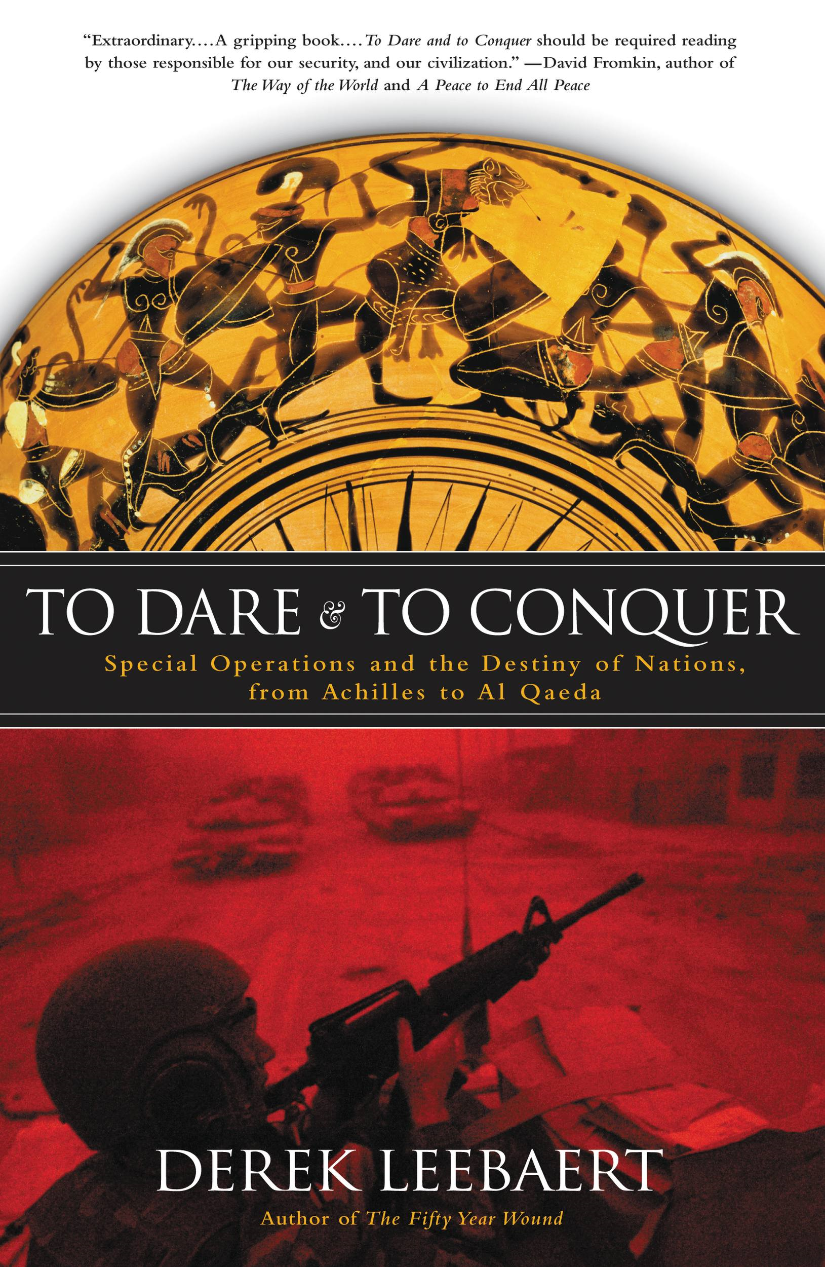 To Dare and to Conquer