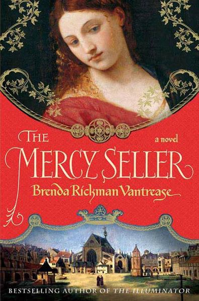 The Mercy Seller By: Brenda Rickman Vantrease