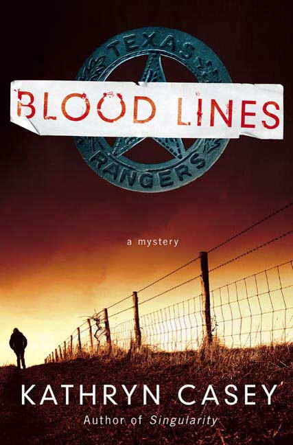 Blood Lines By: Kathryn Casey