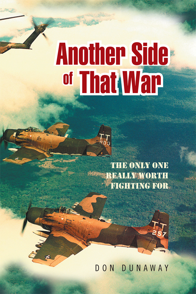 Another Side of That War By: Don Dunaway