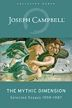 "The Mythic Dimension - ""Comparative Mythology"" By: Joseph Campbell"