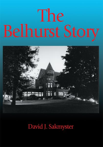 The Belhurst Story