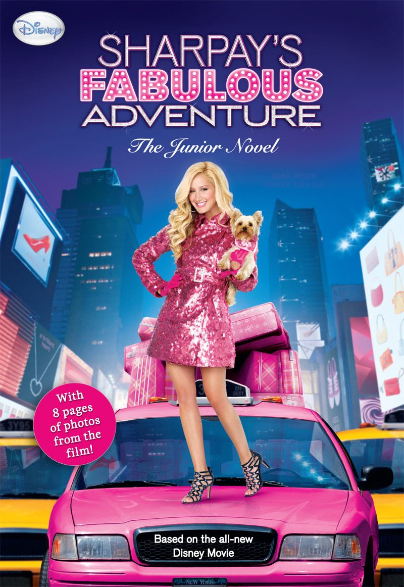 Sharpays Fabulous Adventure By: Disney Book Group