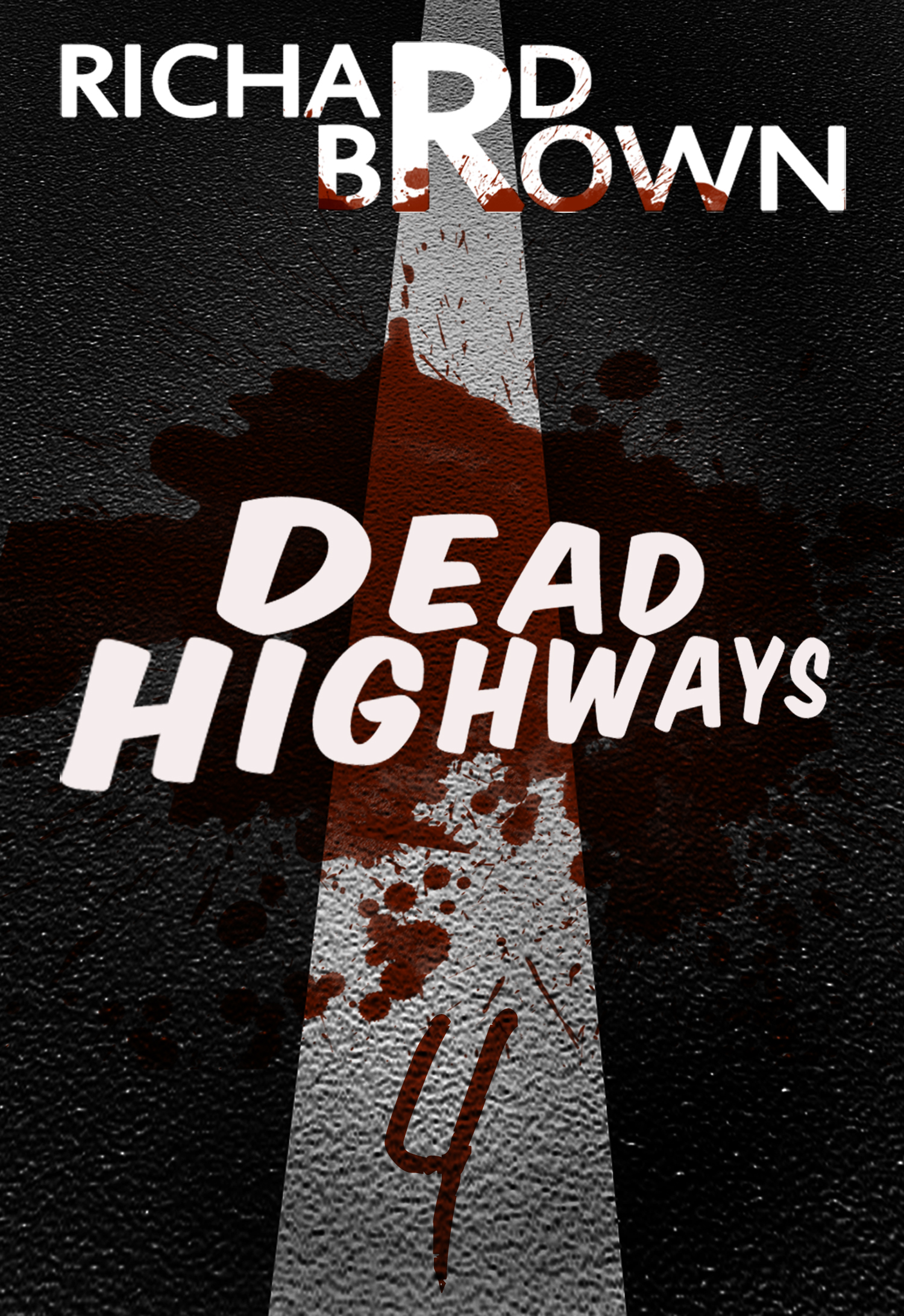 Dead Highways: Episode 4