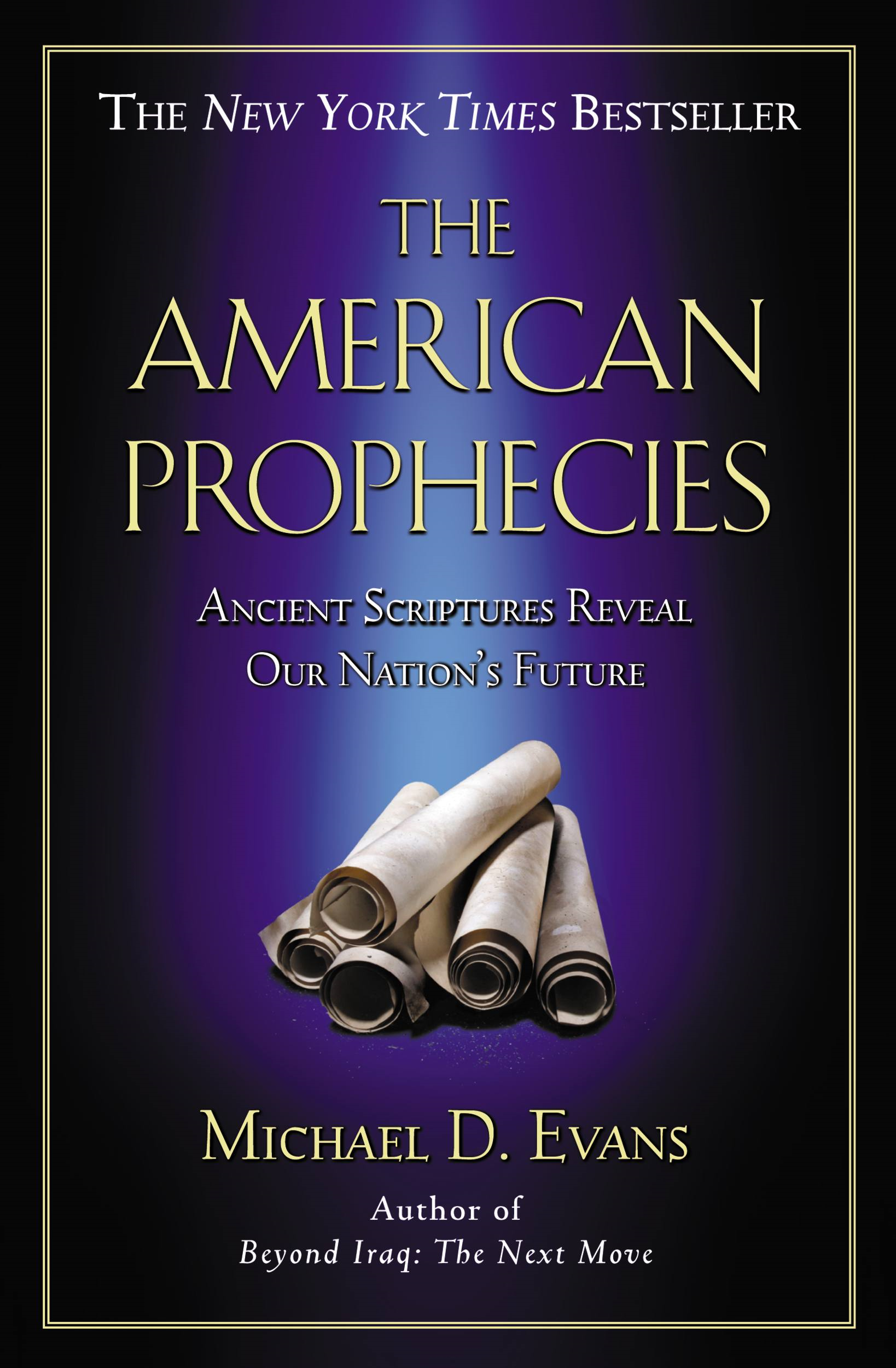 The American Prophecies By: Michael D. Evans