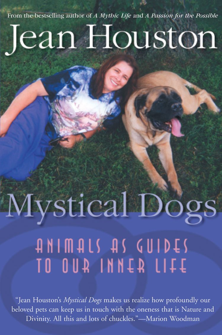 Mystical Dogs By: Jean Houston