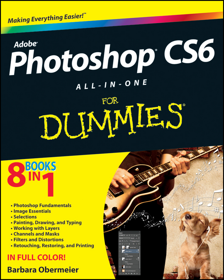 Photoshop CS6 All-in-One For Dummies By: Barbara Obermeier