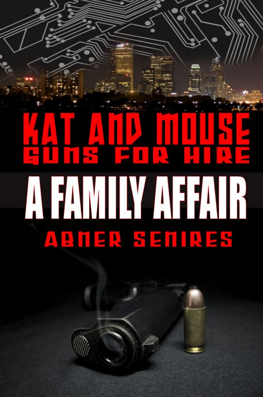 A Family Affair (Kat and Mouse: Guns For Hire #1)