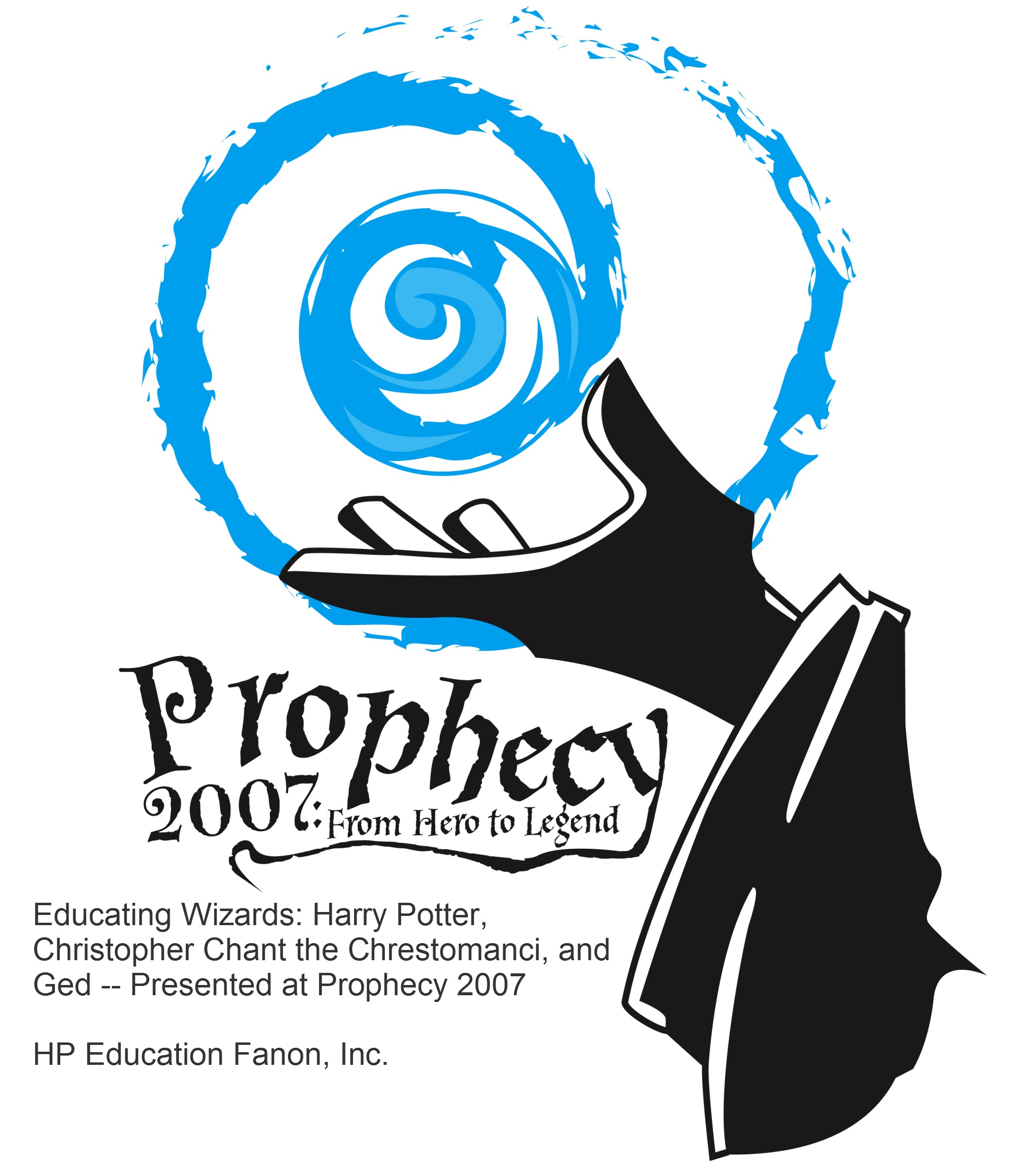 Educating Wizards: Harry Potter, Christopher Chant the Chrestomanci, and Ged -- Presented at Prophecy 2007