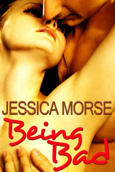 Being Bad (Erotic Romance Short Story)