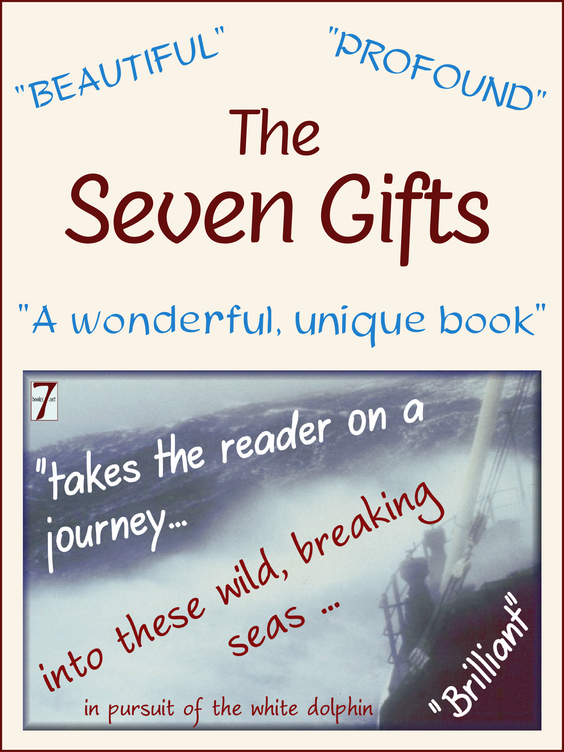 The Seven Gifts By: John Mellor