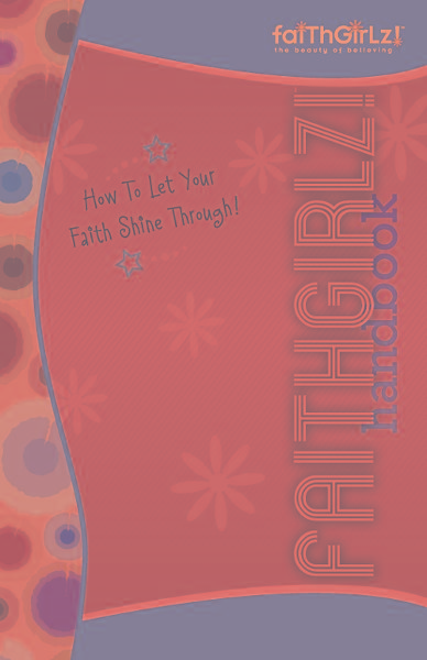 Faithgirlz Handbook, Updated and Expanded