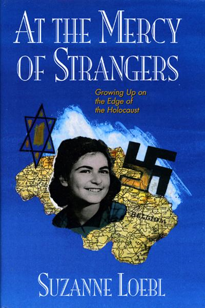 At the Mercy of Strangers By: Suzanne Loebl