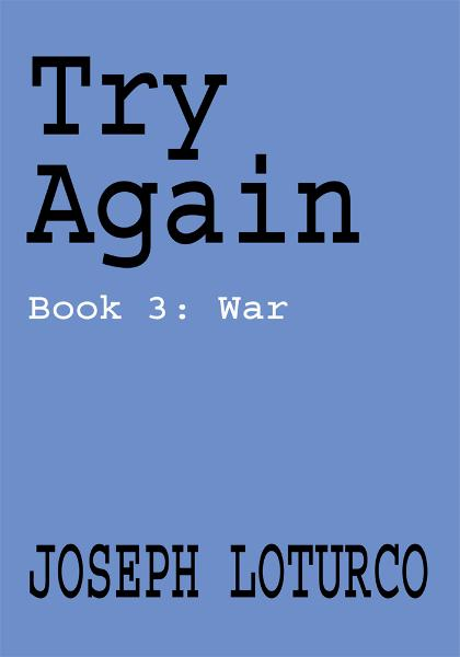 Try Again By: Joseph Loturco