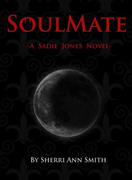 SoulMate By: Sherri Ann Smith