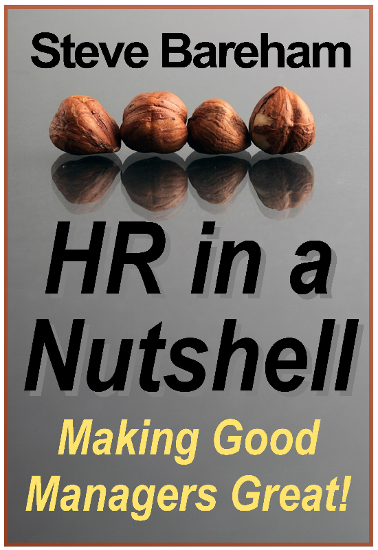 HR in a Nutshell: Making Good Managers Great!