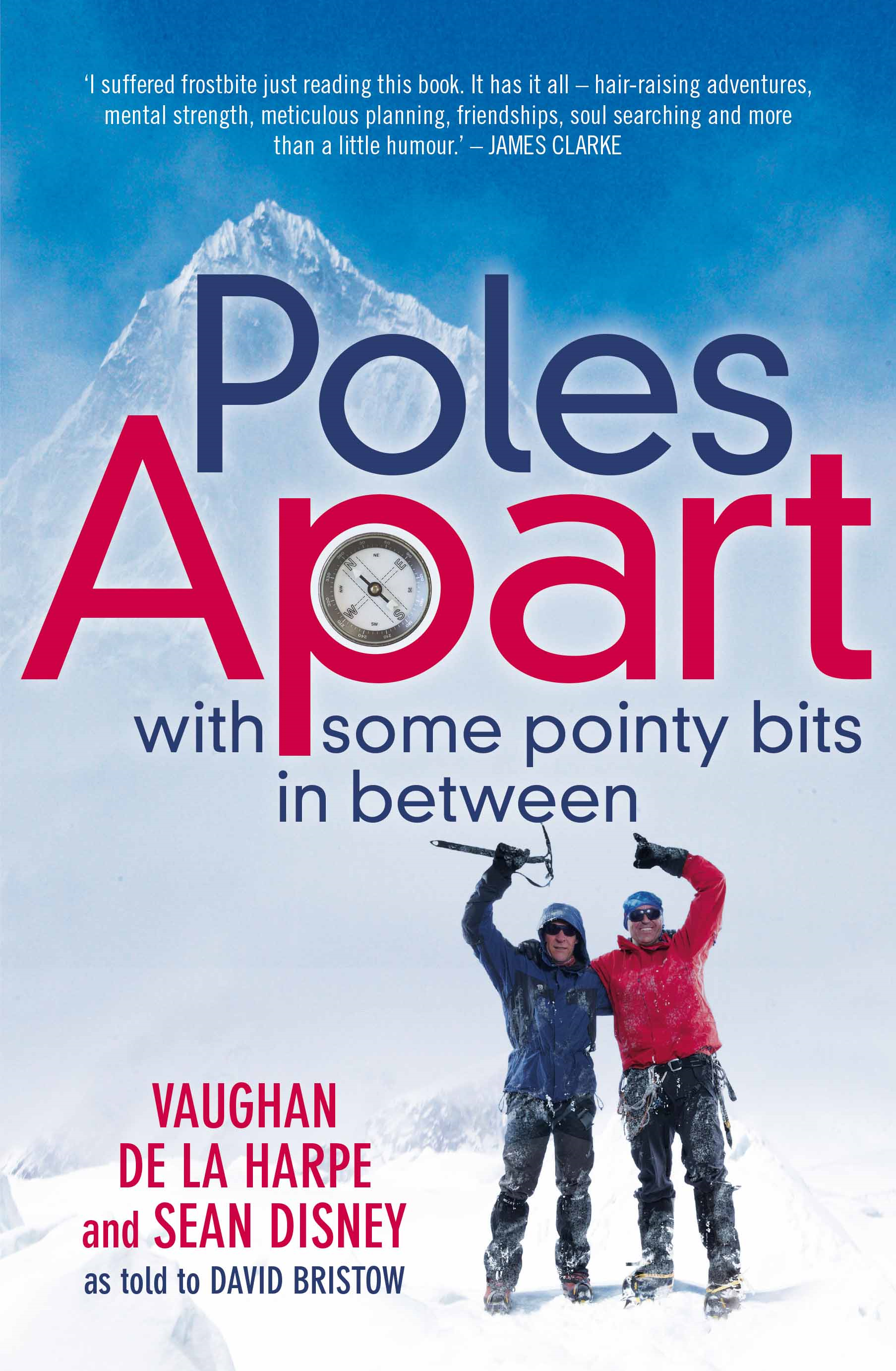 Poles Apart with some pointy bits in between
