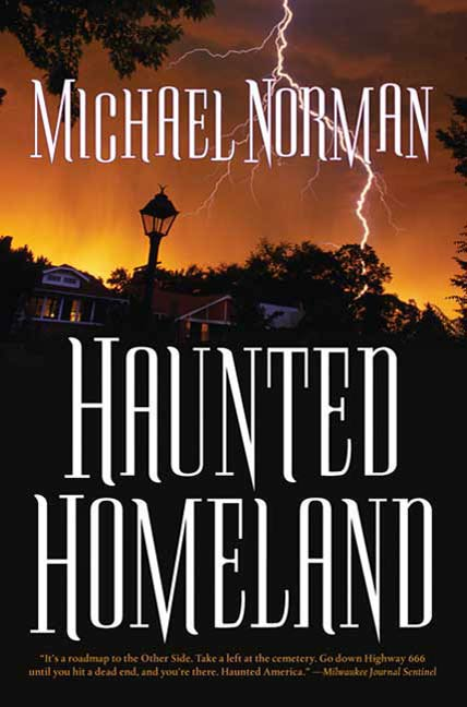 Haunted Homeland By: Michael Norman