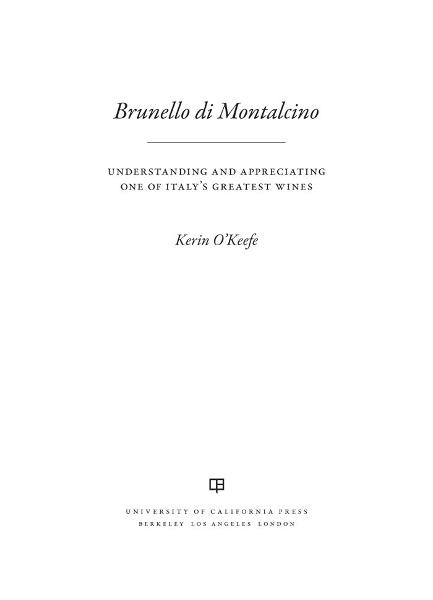 Brunello di Montalcino By: Kerin O'Keefe