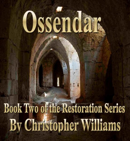 Ossendar: Book Two of the Restoration Series