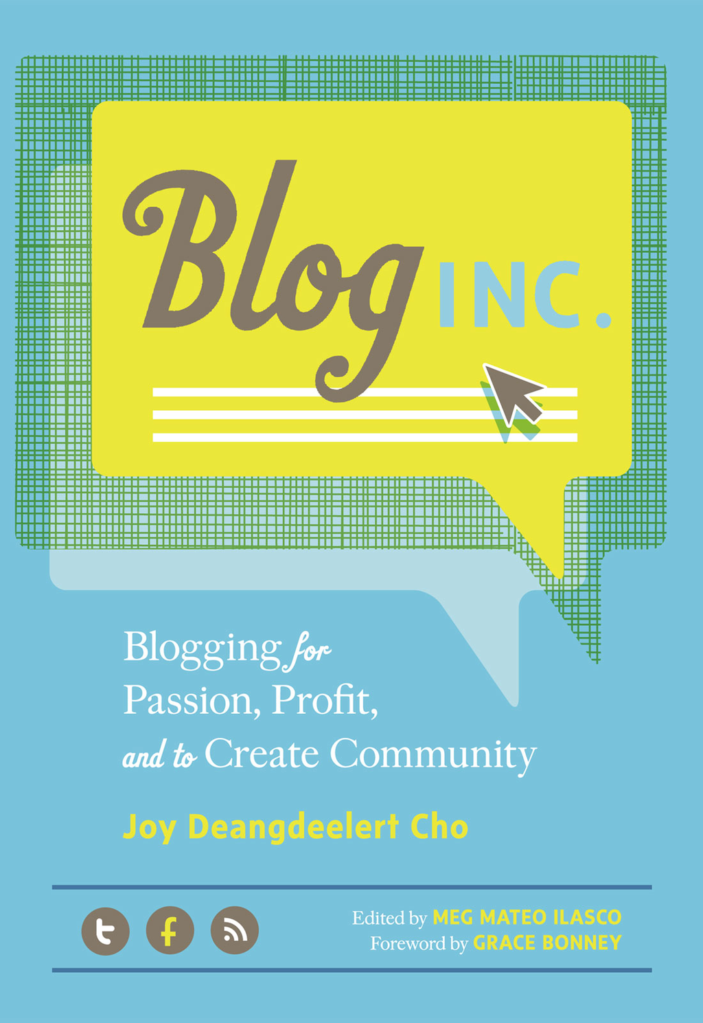 Blog, Inc. By: Joy Deangdeelert Cho