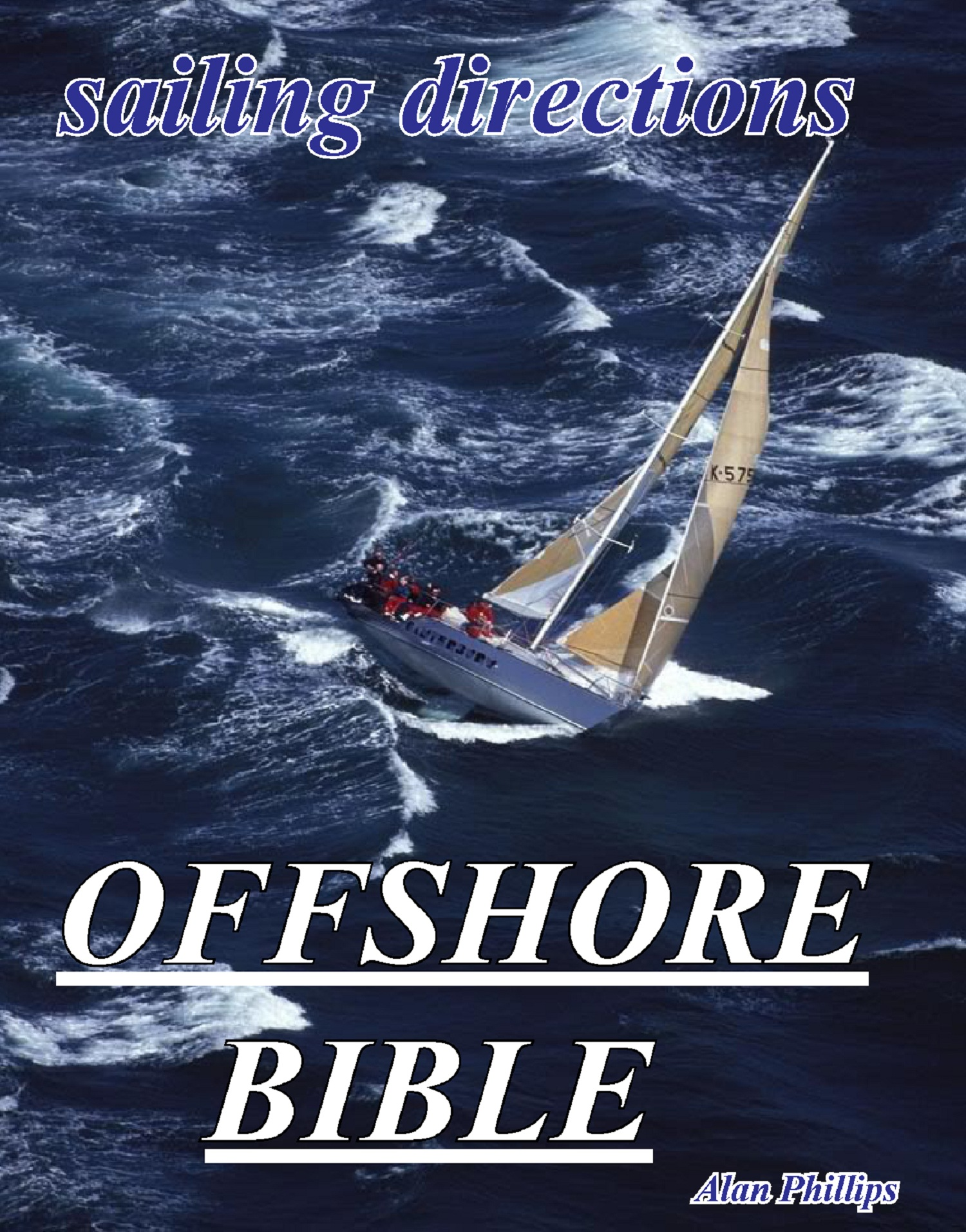 Offshore Bible: Sailing Directions