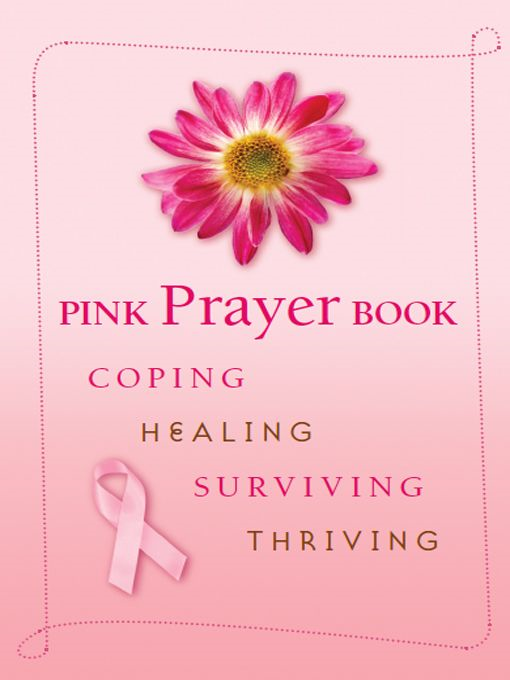 Pink Prayer Book By: Edited by Diana Losciale