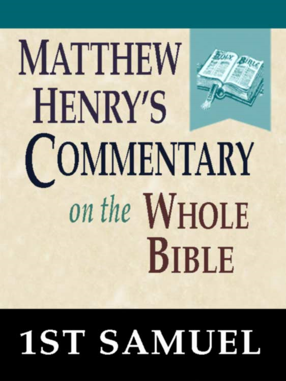 Matthew Henry's Commentary on the Whole Bible-Book of 1st Samuel