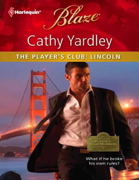 The Player's Club: Lincoln By: Cathy Yardley