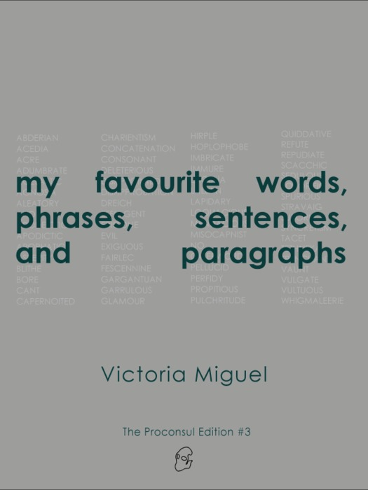 my favourite words, phrases, sentences, and paragraphs