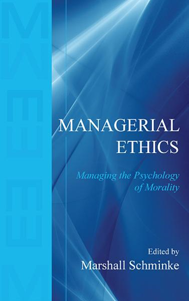 Managerial Ethics By: