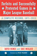 Forfeits And Successfully Protested Games In Major League Baseball