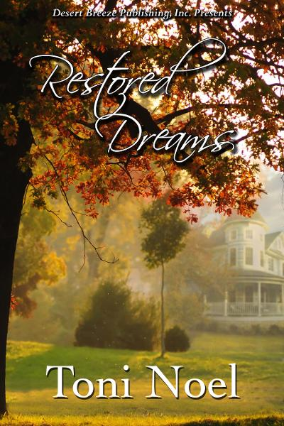 Restored Dreams