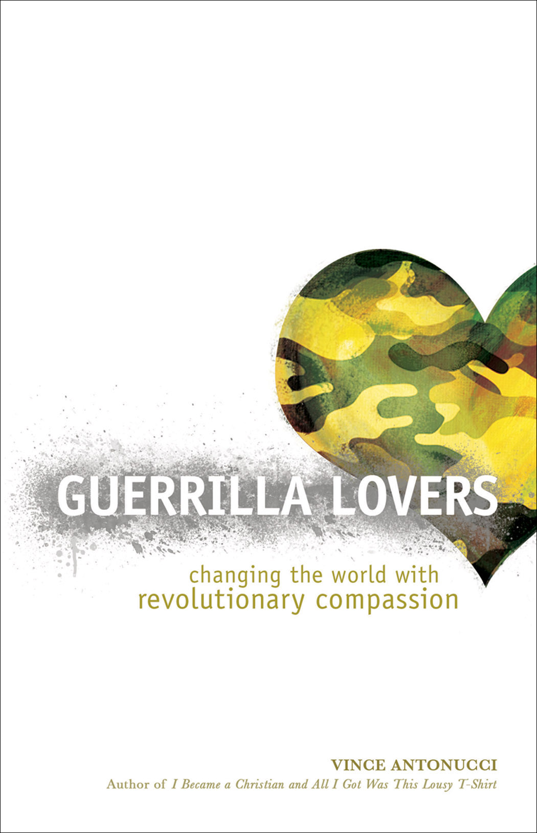 Guerrilla Lovers By: Vince Antonucci