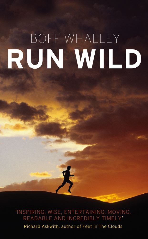 Run Wild By: Boff Whalley