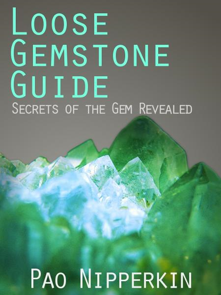 Loose Gemstone Guide: Secrets of the Gem Revealed