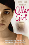 Cellar Girl  by Josefina Rivera, Josefina Rivera and Josefina Rivera book cover | Buy Cellar Girl from the Angus and Robertson bookstore