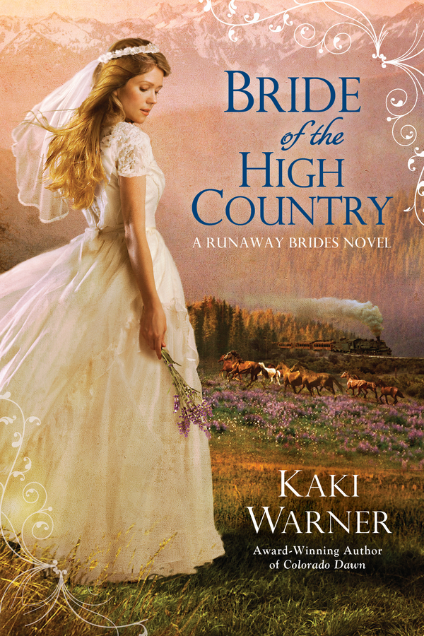 Bride of the High Country By: Kaki Warner