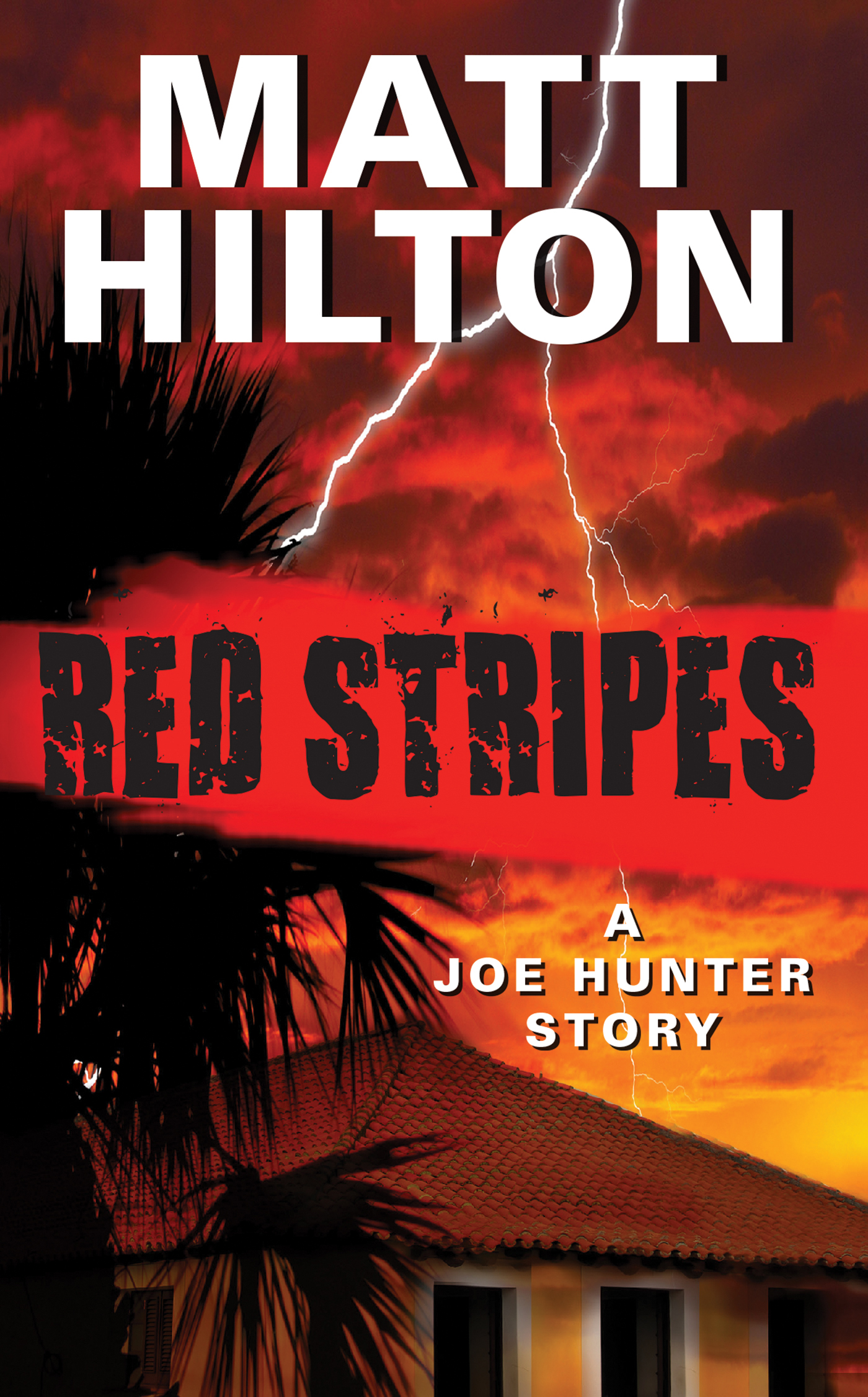 Red Stripes By: Matt Hilton