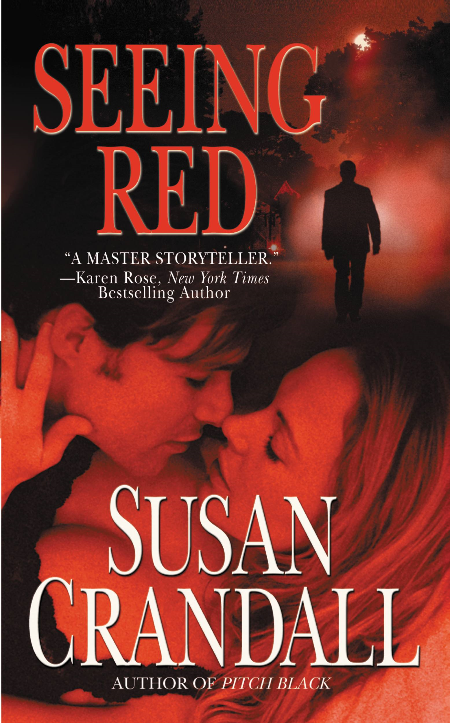Seeing Red By: Susan Crandall
