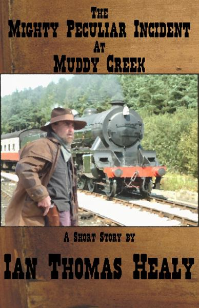 The Mighty Peculiar Incident at Muddy Creek