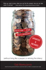 Saving for Retirement (Without Living Like a Pauper or Winning the Lottery) Updated and Revised By: Gail MarksJarvis