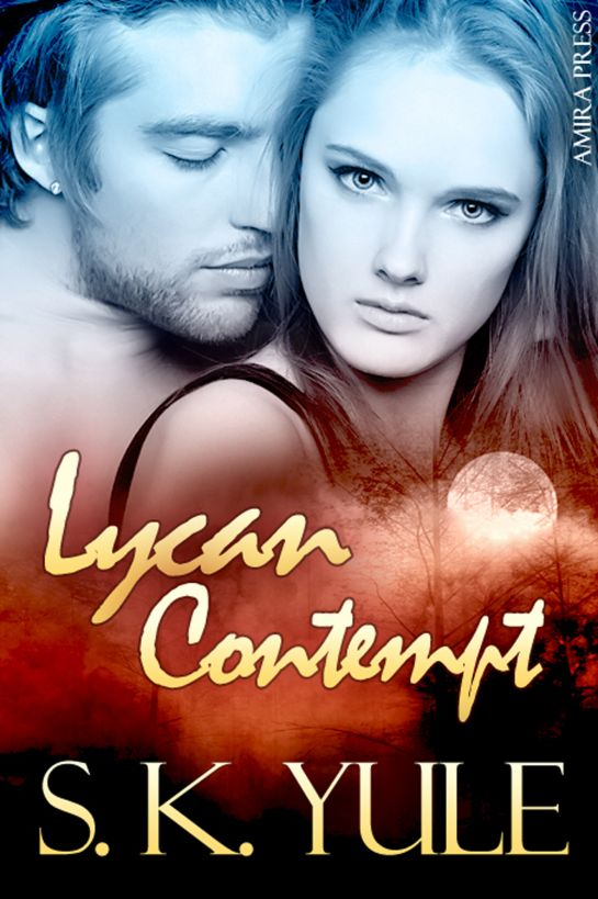 Lycan Contempt By: S. K. Yule