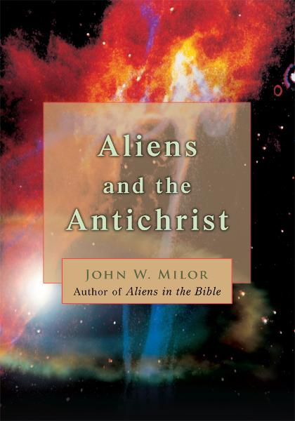Aliens and the Antichrist
