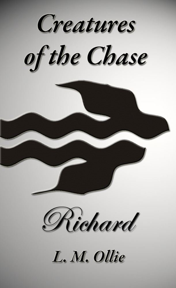 Creatures of the Chase - Richard